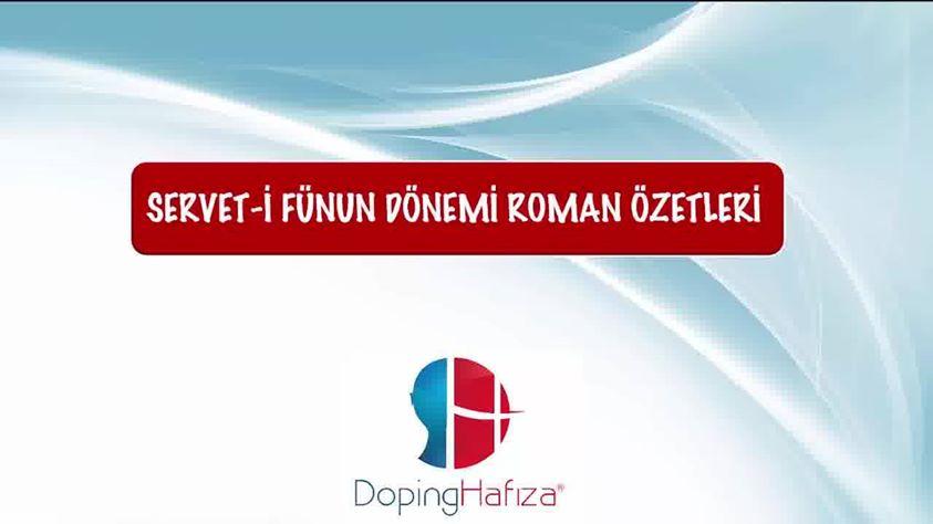 Doping Hafıza Ile Servet I Fünun Dönemi Roman özetleri Video Izle