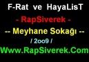 F-Rat ve HayaLisT - Meyhane Sokagı - [ RapSiverek ] [HQ]
