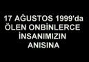''17Ağustos1999'' Unutmadık Unutturmayacağız ! [HQ]