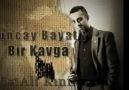 Ali Kınık & Tuncay Bayatlı - ' BİR KAVGA '