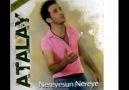 Atalay ~ Dereler akar gider