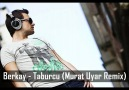 Berkay - Taburcu (Murat Uyar Remix) [HQ]