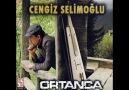 Cengiz Selimoğlu   ====    Ela Kızım Ela..