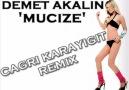 Demet Akalın - Mucize (Çağrı Karayiğit Remix 2010) [HQ]