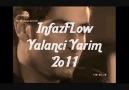 ♥ İnfazFLow - yaLancı Yarim 2o11  ♥ [HQ]