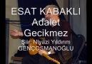 ESAT KABAKLI - Adalet Gecikmez [HQ]