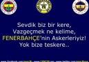 Fenerbahçe'nin Askerleriyiz , Yok bize teskere !