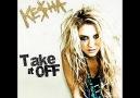 Ke$ha - Take It Off [Extra Club Exclusive Remix] [HQ]