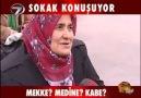 MEKKE , MEDİNE VE KABE ? OF OF OF !