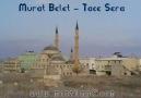Murat Belet - Tace Sera [HQ]