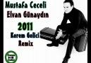 Mustafa Ceceli Elvan Günaydın Eksik - (Kerem Gelici Remix) [HQ]