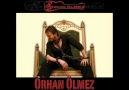 Orhan ÖLmez - Herşey İçin HayırLısı OLsun 2011