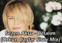 Sezen Aksu - Belalım (Orkun Çaylar Slow Mix)