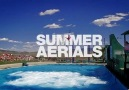Summer Aerials [HQ]