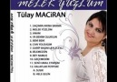 Tülay Maciran - Bilemezsin [HQ]