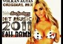 VOLKAN AĞTAŞ - FALL DOWN (ORİGİNAL MİX) 2011 (DEMO)  COM