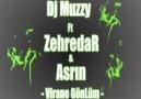 ZehredaR Ft Asrın & Dj Muzzy - Virane GönLüm [2o1o] NEW TRA...