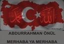 ABDURRAHMAN ÖNÜL - MERHABA YA MERHABA