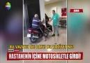 Adanada Hastanenin içine motorsikletle girdi
