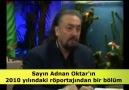 Adnan Oktar Fethullah Güleni 2010da böyle eleştirmişti.