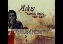 Ados - Kendin Hariç Her Şey (YENİ-2012)