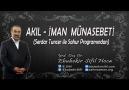 AKIL-İMAN İLİŞKİSİ   Ebubekir Sifil Hoca & Serdar Tuncer