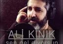 Ali Kınık & Sen Gel Diyorsun öf öf