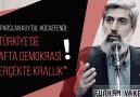 Alparslan Kuytul Hocaefendi Türkiyede lafta demokrasi gerçekte krallık