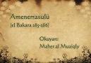 Amen errasulu .. (el-bakara 285-286) mahir el-muaiqly