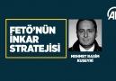 Anadolu Ajansı - FETÖ&inkar stratejisi Mehmet Rasim...
