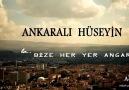 Ankaralı Hüseyin - Bize Her Yer Ankara
