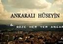 Ankaralı Hüseyin - La Bize Heryer ANGARA - 2oı3