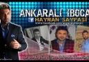 Ankaralı ibocan & Bir Bilebilsen