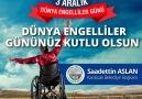 -3 Aralık Dünya Engelliler Günü-Hayatı Bütün Engellerde Paylaşalım.!!!