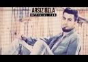 Arsız Bela - KoLay Değil Sevdiğim 2014