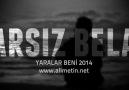 Arsız Bela - Yaralar Beni 2014 (Kalpsiz Beat)