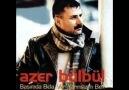 Azer BüLbüL - KaLemim KırıLdı ..