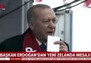 Başkan Erdoğan&Yeni Zelanda mesajı