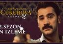 Bir Zamanlar Çukurova - 2.Sezon Ön İzleme Yayında! Facebook