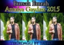 BURSALI EMRAH ANTALYA GAYDASI 2015 BY TAYFO