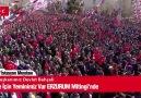 Bu Ülke İçin Yeminimiz Var Vazgeçilmez! Erzurum MitingiCanlı Yayın