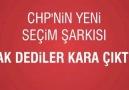 CHP 2011 Seçim Şarkısı - Ak Dediler Kara Çıktı