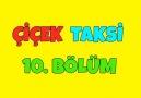 Çiçek Taksi - Çiçek Taksi 10. Bölüm - İyi Seyirler