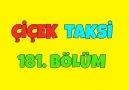 Çiçek Taksi - Çiçek Taksi 181. Bölüm - İyi Seyirler