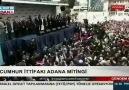 Cumhur İttifakı Adana mitinginde halk varlıktan birbirine girdi