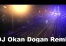 Dj Okan Dogan - Soner Sarıkabadayı ( Unuttun Mu Benı remıx )