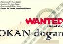 Dj Okan Dogan -WANTED 2 ( Orjınal Mıx )