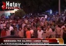Dün Akşam Kırıkhan Devlet Hastanesi Önü