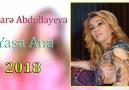 Elnar Abdullayeva -Yaşa Ana 2018Mus. Asif Krimov Söz. Nazim Müllim