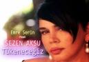 Emre Serin ft SEZEN AKSU - Tükeneceğiz(2013)